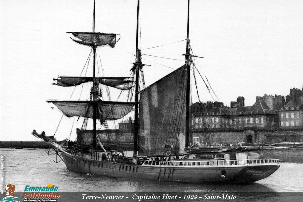 Terre-neuvier Capitaine Huet - Saint-Malo